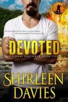 Devoted ebook by Shirleen Davies