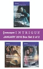 Harlequin Intrigue January 2016 - Box Set 2 of 2 - Smoky Mountain Setup\Arresting Developments\Trusting a Stranger ebook by Paula Graves, Lena Diaz, Melinda Di Lorenzo