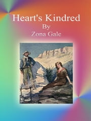 Heart's Kindred ebook by Zona Gale