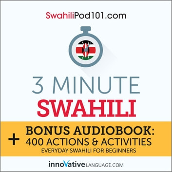 3 Minute Swahili audiobook by Innovative Language Learning,LLC