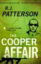 The Cooper Affair ebook by R.J. Patterson