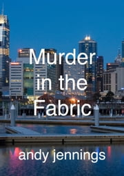 Murder in the Fabric ebook by Andrew Jennings