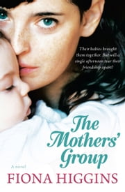 Mothers' Group ebook by Fiona Higgins