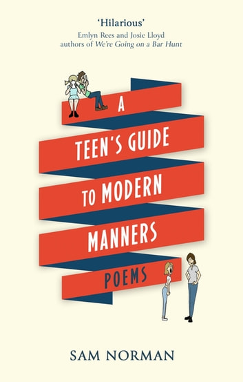 A Teen's Guide to Modern Manners ebook by Sam Norman