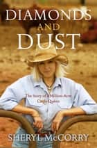 Diamonds and Dust: A Sheryl McCorry Memoir 1 ebook by Sheryl McCorry,Shirley McCorry