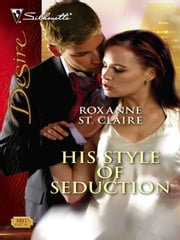His Style of Seduction ebook by Roxanne St. Claire