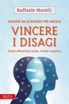 Vincere i disagi ebook by Raffaele Morelli