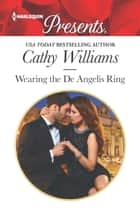 Wearing the De Angelis Ring ekitaplar by Cathy Williams