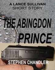 The Abingdon Prince ebook by Stephen Chandler