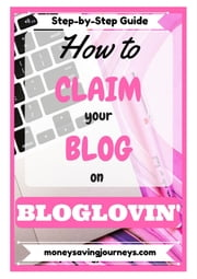 How to Claim Your Blog on Bloglovin' ebook by Kerry Marriott