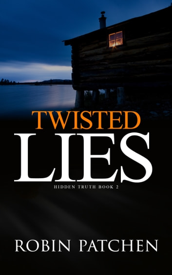 Twisted Lies ebook by Robin Patchen