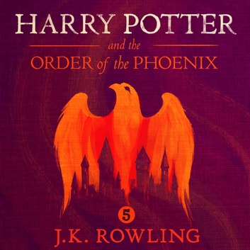 Harry Potter and the Order of the Phoenix audiobook by J.K. Rowling