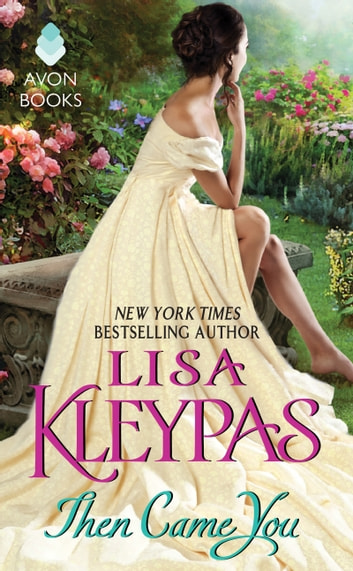 Then Came You ebook by Lisa Kleypas