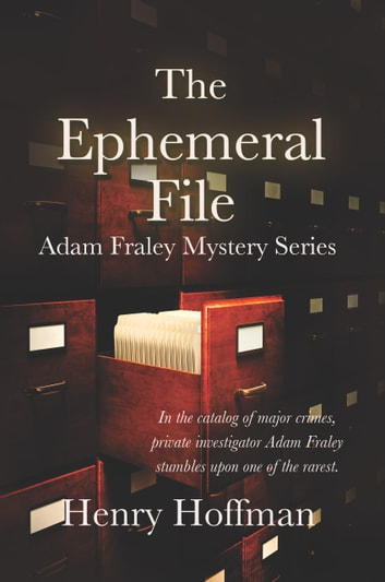 The Ephemeral File ebook by Henry Hoffman