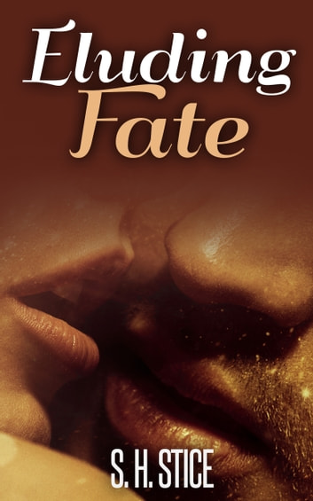 Eluding Fate ebook by S.H. Stice