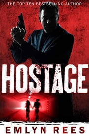 Hostage ebook by Emlyn Rees
