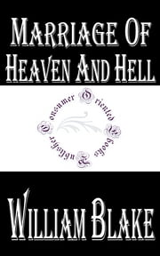 Marriage of Heaven and Hell ebook by William Blake