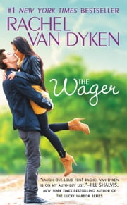 The Wager ebook by Rachel Van Dyken