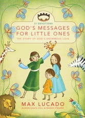 God's Messages for Little Ones ebook by Max Lucado