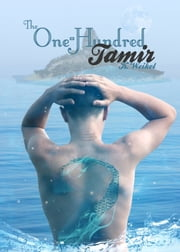 The One-Hundred: Tamir ebook by K. Weikel
