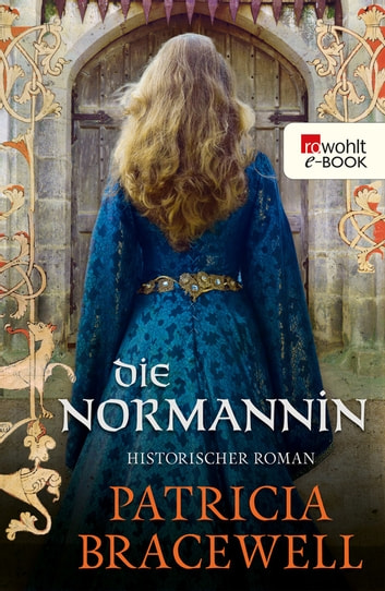 Die Normannin ebook by Patricia Bracewell,Peter Palm