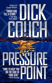 Pressure Point ebook by Dick Couch