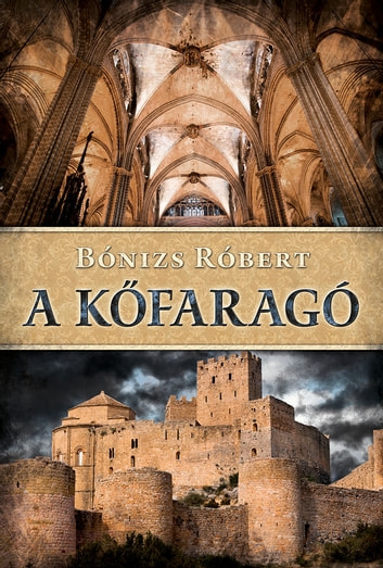 A kőfaragó ebook by Bónizs Róbert
