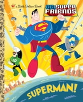 Superman! (DC Super Friends) ebook by Billy Wrecks
