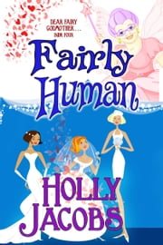 Fairly Human ebook by Holly Jacobs