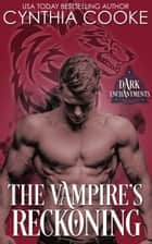The Vampire's Reckoning ebook by Cynthia Cooke