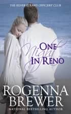 One Night in Reno - The Silver Strand Officers' Club ebook by Rogenna Brewer