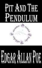 Pit and the Pendulum (Annotated) ebook by Edgar Allan Poe