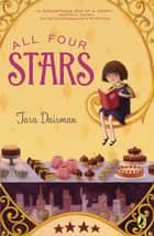All Four Stars ebook by Tara Dairman