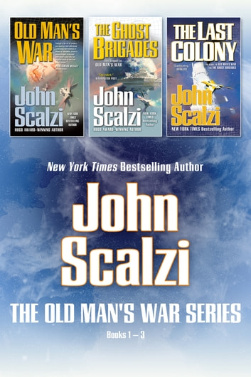Old Man's War Boxed Set I - Old Man's War, The Ghost Brigades, The Last Colony ebook by John Scalzi