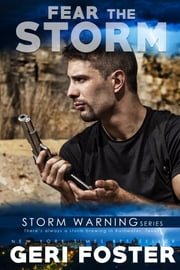 Fear the Storm ebook by Geri Foster