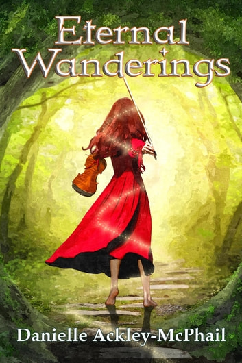 Eternal Wanderings - The Continuing Journey of Kara O'Keefe ebook by Danielle Ackley-McPhail