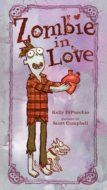 Zombie in Love - With Audio Recording ebook by Kelly DiPucchio