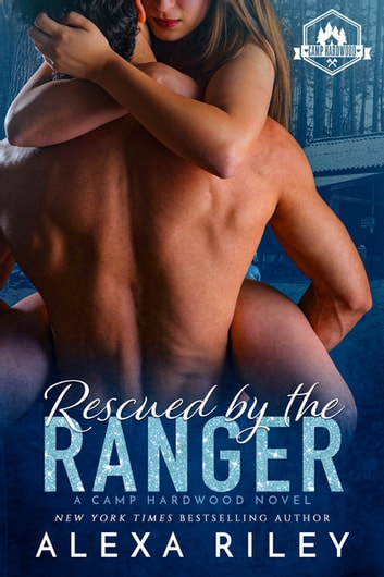 Rescued by the Ranger ekitaplar by Alexa Riley
