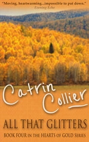 All That Glitters ebook by Catrin Collier