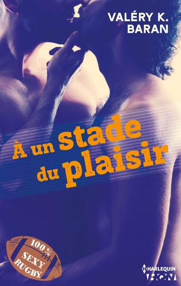 A un stade du plaisir ebook by Valéry K. Baran