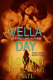 Loving Their Vixen Mate ebook by Vella Day