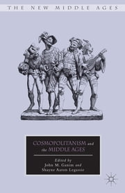 Cosmopolitanism and the Middle Ages ebook by John M. Ganim