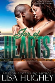 Jar of Hearts (Family Stone #5 Keisha and Shane) ebook by Lisa Hughey
