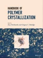 Handbook of Polymer Crystallization ebook by Ewa Piorkowska, Gregory C. Rutledge