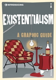 Introducing Existentialism: A Graphic Guide ebook by Richard Appignanesi,Oscar Zarate