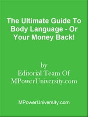 The Ultimate Guide To Getting An Online Degree - Or Your Money Back! ebook by Editorial Team Of MPowerUniversity.com
