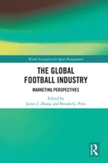 The Global Football Industry - Marketing Perspectives ebook by