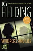 Lost/Whispers and Lies ebook by Joy Fielding