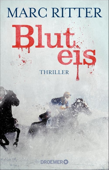 Bluteis - Thriller ebook by Marc Ritter