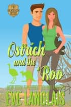 Ostrich and the 'Roo ebook by Eve Langlais